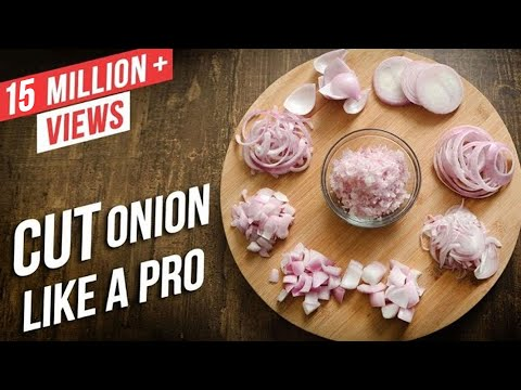 How To Cut Onions Like A Pro Different Ways To Chop An Onion Basic Cooking