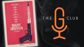 The G Club - Baby Driver - Episode 4
