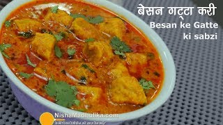 Rajasthani Gatta Curry Recipe - Besan Gatte Ki Sabzi