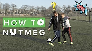 HOW TO NUTMEG | Learn These Important Football Skills