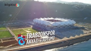 Trabzonspor Şenol Güneş Spor Kompleksi Akyazı Stadı Özellikleri ve Havadan Görünümü