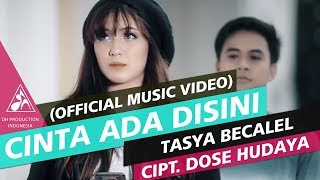 Tasya Becalel - Cinta Ada Di Sini (Official Video Music)