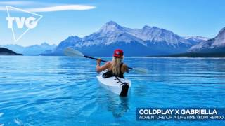 Coldplay x Gabriella - Adventure Of A Lifetime (Koni Remix)