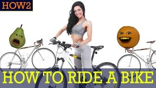 HOW2: How to Ride a Bike!