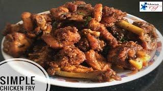 Simple Chicken Fry Recipe In Telugu