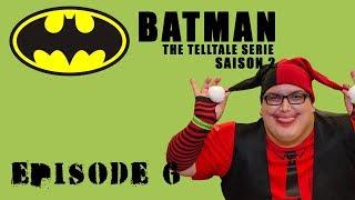 Batman The telltale serie Saison 2 - Episode 6 -  Le monologue du méchant