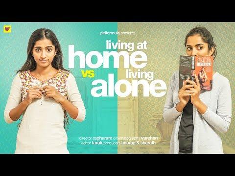 Living at Home vs Living Alone Girl Formula ChaiBisket