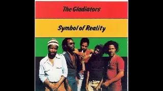 The Gladiators - Symbol Of- Reality 1982 - (FULL ALBUM)