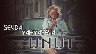 Sevda Yahyayeva - Unut (2013, KLİP)