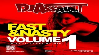 DJ Assault - Fast & Nasty 1 (Mix)