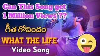 What The Life Lyrical Song | Geetha Govindam | Rashmika Mandana | Parashuram | Gopi Sundar