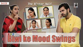 SIT   The Better Half   BIWI KE MOOD SWINGS   S4E5   Chhavi Mittal  Karan V Grover