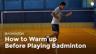 How to Warm up | Badminton