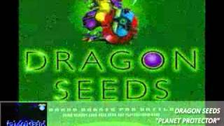 Dragon Seeds / Planet Protector / 1998