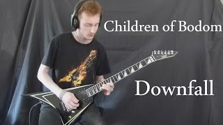 Children of Bodom - Downfall ( Solo Cover ) By Stéphane L