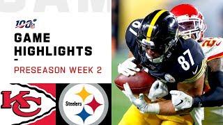 Chiefs vs. Steelers Preseason Week 2 Highlights   NFL 2019