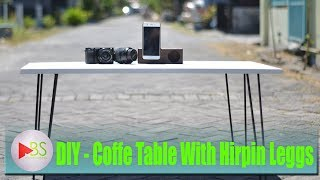 Coffe Table with Hairpin Leggs