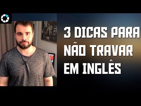 watch 3 Dicas Para Não Travar em Inglês