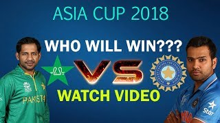 Who will win today Match?? | Pakistan VS India | Pakistan VS Indian Match