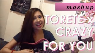 Crazy For You by Madonna & Torete by Moonstar88 (Mashup)   Angelica Feliciano