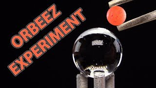 EXPERIMENT GLOWING 1000 DEGREE MINI METAL BALL VS ORBEEZ