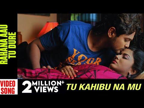 Xxx Mp4 Tu Kahibu Na Mu Odia Movie Rahana Aau Tu Dure Video Song Amalan Niharika Papu Pumpum 3gp Sex