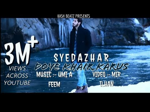 Xxx Mp4 DOYE KHAIR KARUS SYED AZHAR EVIL STREET PRODUCTIONS KASHMIRI HIT SONG 3gp Sex