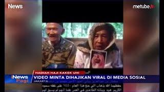 Video Viral, Kakek Uhi Berusia 130 Tahun Diundang Raja Salman Ke Tanah Suci - INews Pagi 19/07