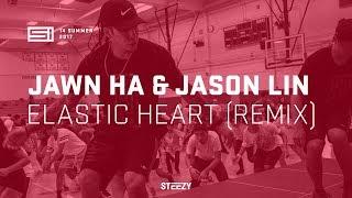 Jawn Ha & Jason Lin - Elastic Heart (Remix) | SI 13 Summer | STEEZY. CO