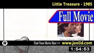 Watch: Little Treasure (1985) Full Movie Online