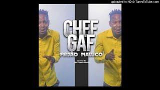 Chef Gaf - Feijão Maluco (Prod. by NP Classic)-ZuweraMusic.iNFO