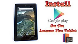 Tutorials Week 1: How To Get Google Play On Amazon Fire 7 Fifth Generation Tutorial (No Root)