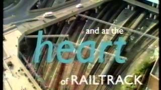 Railtrack - The Heart of the Railway