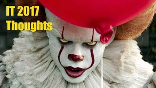 IT (2017) Movie Thoughts