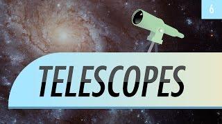 Telescopes: Crash Course Astronomy #6