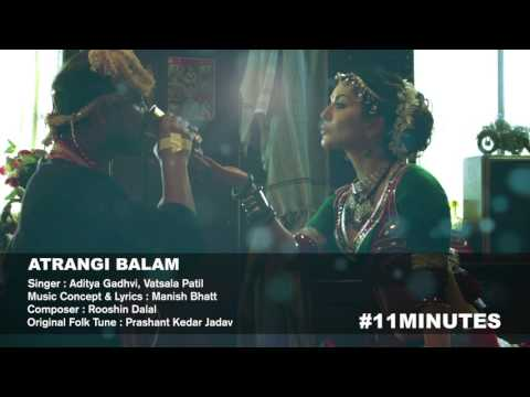 Atrangi Balam   FULL AUDIO SONG   11 Minutes   Sunny Leone, Alok Nath & Deepak Dobriyal