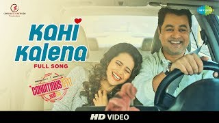 Kahi Kalena | Conditions Apply | Rohit Raut | Subodh Bhave | Deepti Devi | HD Full Song Video