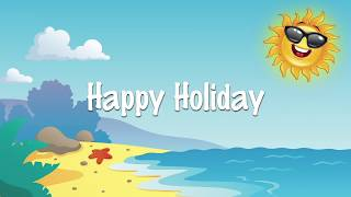 Happy Holiday | Fun Song For Kids | Karaoke Lyrics Sing Along