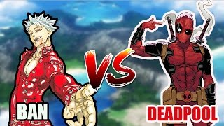 BAN VS DEADPOOL español ( death battle )