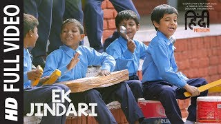 Ek Jindari Full Video Song | Hindi Medium | Irrfan Khan, Saba Qamar | Sachin -Jigar