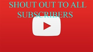 Shout out to ALL Subscribers | See if your name is here