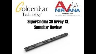 GoldenEar Technology SuperCinema 3D Array XL Soundbar Review