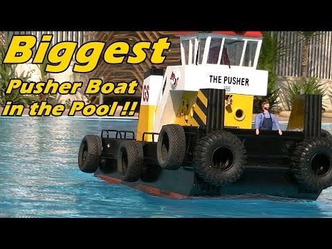 CVP Biggest Pusher boat in the Pool The Pusher