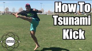 How to Tsunami Kick / Stepover Hook | Tricking Tutorial