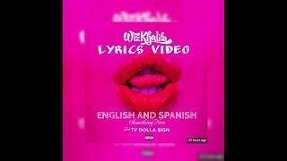 Wiz Khalifa - Something New feat. Ty Dolla $ign subtítulos en inglés y español HD