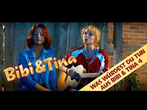 BIBI & TINA 4 Was Würdest Du Tun Das offizielle Musikvideo