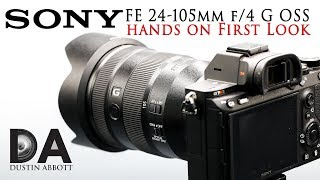 Sony FE 24-105mm f/4 G OSS: Hands On First Look   4K