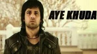 Aye Khuda - Muder 2 full video song