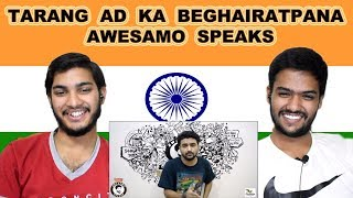 Indian reaction on TARANG AD KA BEGHAIRATPANA | Khujlee Family | AWESAMO SPEAKS | Swaggy d