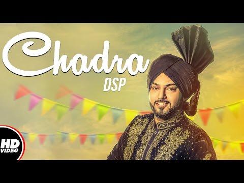 Chadra (Full Song) | DSP | Lowkey Sound | New Punjabi Song 2017 | Boombox Media